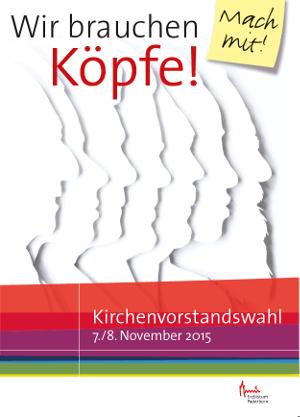 Plakat: Kirchenvorstandswahl am 07./08.11.2015